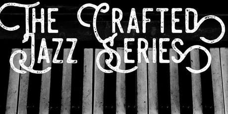 Jazz Night @ Crafted tickets