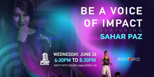Be A Voice Of Impact featuring Sahar Paz