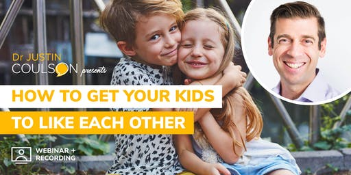 How to get your Kids to Like Each Other