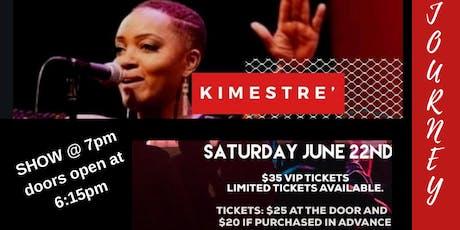 Kimestre'|The Journey Tour featuring HAEtheprophet, Poetre', Big Rick, Lady Amanda tickets