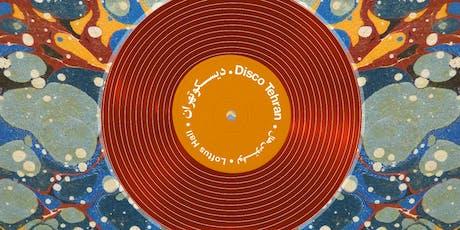 Disco Tehran - Berlin Party Tickets