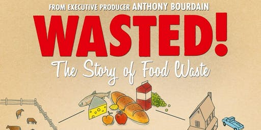 Anthony Bourdain's Wasted! The Story of Food Waste