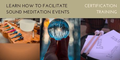Sound Meditation Facilitator Training 2019 tickets