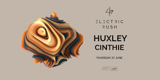 Electric Rush ft. Huxley & Cinthie