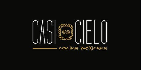 Tequila Dinner Series - Casi Cielo June 18th tickets