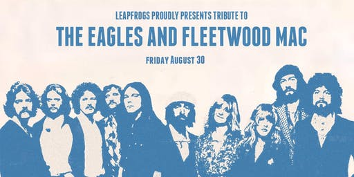The Eagles and Fleetwood Mac