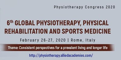 6th Global Physiotherapy, Physical Rehabilitation and Sports Medicine