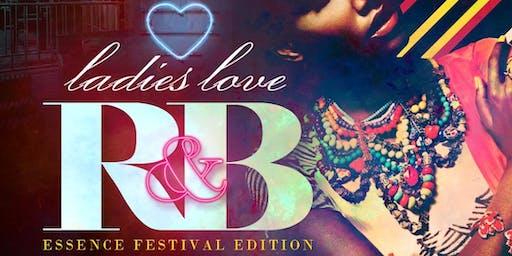 LADIES LOVE R&B: ESSENCE FEST EDITION