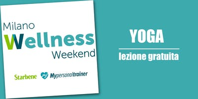 Lezione gratuita di Yoga | Milano Wellness Weekend