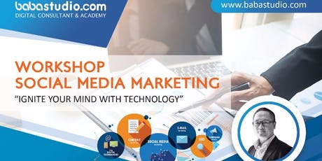 "Workshop Social Media Marketing ""Ignite Your Mind With Technology"" tickets"