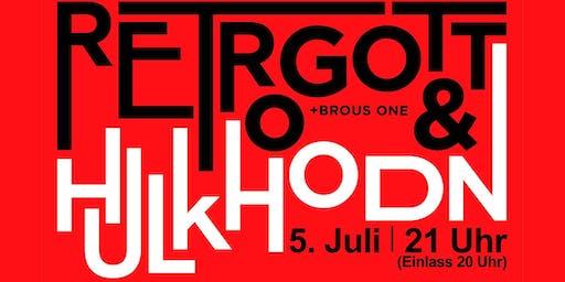 Retrogott & Hulk Hodn in Saarbrücken   Konzert & Afterparty