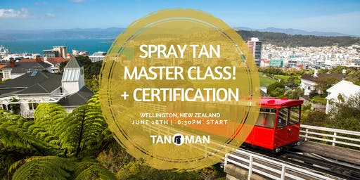 Spray Tan Master Class | Wellington, NZ