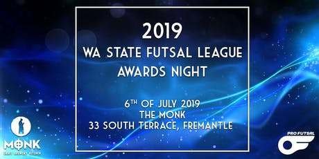 2019 WA State Futsal League Awards Night tickets