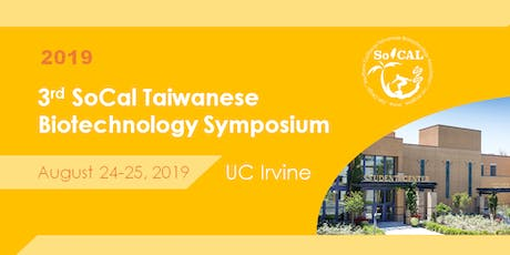 3rd Southern California Taiwanese Biotechnology Symposium(SoCal TBS) tickets