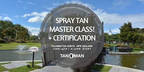 Spray Tan Master Class | Palmerston North, NZ tickets