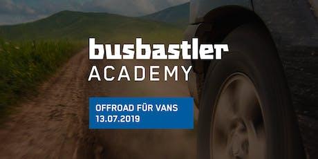 Busbastler Academy - Offroad für Vans Tickets