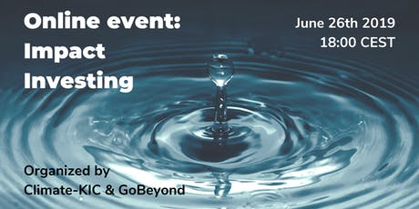 Climate-KIC & GoBeyond - Online Impact Investment Event tickets