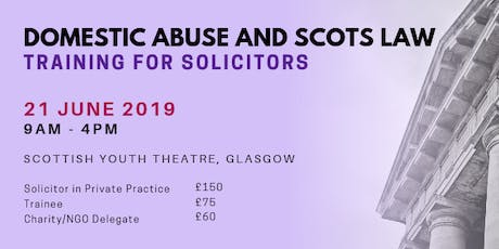 Domestic Abuse and Scots Law - Training for Solicitors tickets
