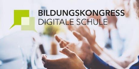 Bildungskongress Digitale Schule 2019 Tickets