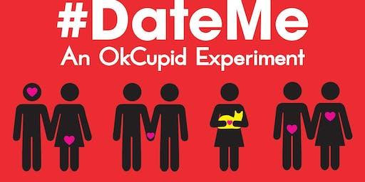 """""""#DateMe: An OkCupid Experiment"""""""