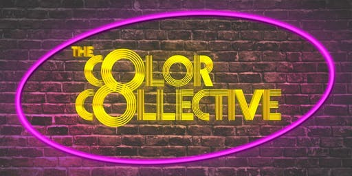 """The Color Collective Presents!"""