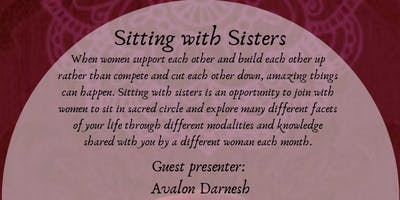 Sitting with Sisters with Avalon Darnesh