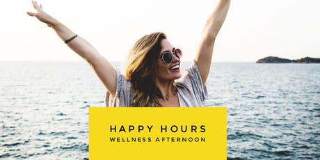Happy Hours - A women's wellness afternoon tickets