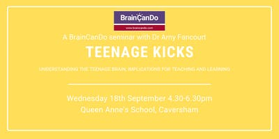 Teenage Kicks: Understanding the teenage brain