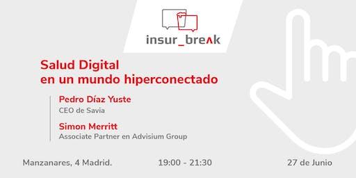 insur_break | Salud Digital en un mundo hiperconectado