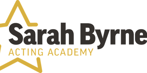 Summer School - Sarah Byrne Acting Academy Ages 5 years - 9 years