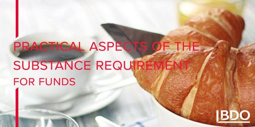 Practical aspects of the substance requirement for funds
