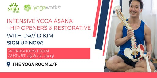 Intensive Yoga Asana - Hip Openers & Restorative with David Kim