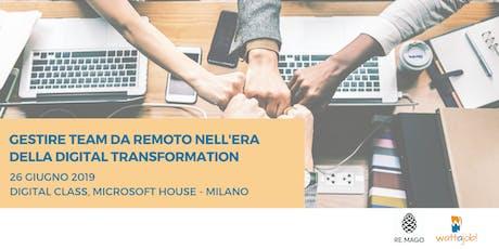 Gestire team da remoto nell'era della Digital Transformation tickets