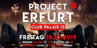 18.10. Project Erfurt │ Thüringens Größte Houseparty