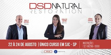 DSD NATURAL RESTORATION ingressos