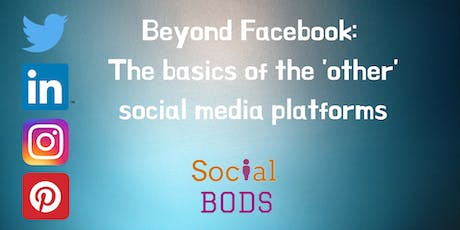 Beyond Facebook - Social Media Marketing for Business tickets