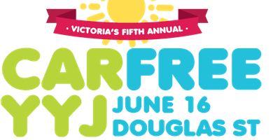Volunteer for Victoria Healthy People @ CarFreeYYJ June 16--Live Your Best Life