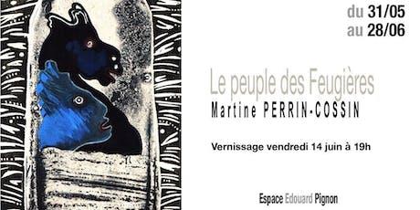 Le peuple des Feugières / Martine PERRIN COSSIN billets