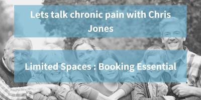 Lets Talk Chronic Pain Specialist Chris Jones