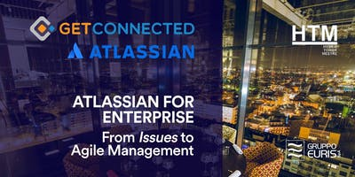 Atlassian for Enterprise. From Issues to Agile Management