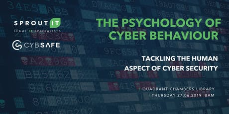 The Psychology Of Cyber Behaviour  - Tackling The Human Aspect Of Cyber Security tickets