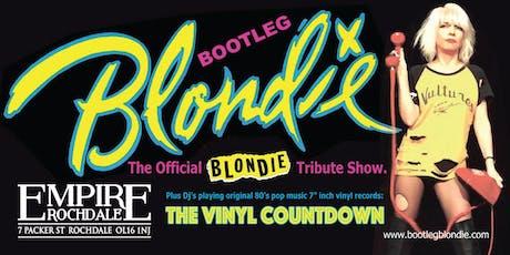 Bootleg Blondie & The Vinyl Countdown tickets