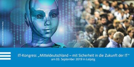 """IT-Kongress """"Mitteldeutschland – mit Sicherheit in die Zukunft der IT"""" Tickets"""