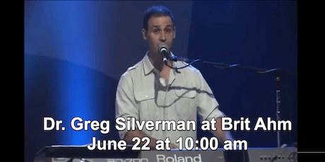 Dr. Greg Silverman, Guest Singer at Brit Ahm Messianic Synagogue tickets