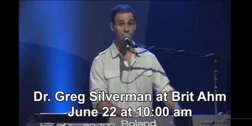 Dr. Greg Silverman, Guest Singer at Brit Ahm Messianic Synagogue