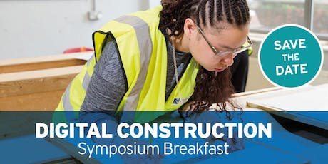 Digital Construction -  Symposium Breakfast tickets