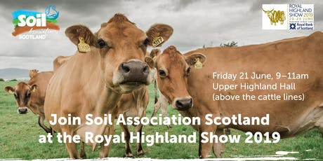 Soil Association Scotland Organic Breakfast at the Royal Highland Show tickets