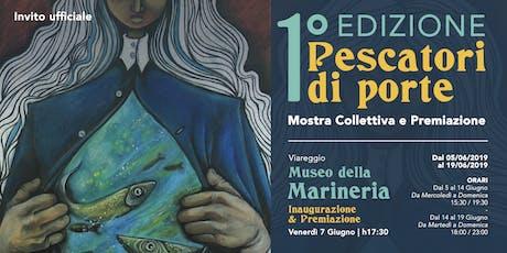PESCATORI DI PORTE - Mostra vincitori e finalisti biglietti