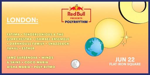 Red Bull Presents Polyrhythm - London