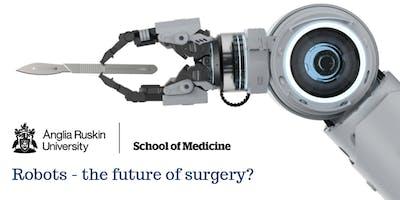 Robots - The Future of Surgery